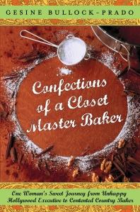 Confections of a Closet Master Baker - Hi Rez Cover[2]
